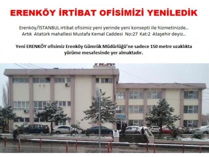 Our Anatolian branch in Istanbul is located in Erenköy ..