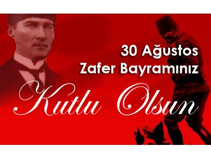 We celebrate the 92 anniversary of August 30 Victory Day and remember primarily Mustafa Kemal Ataturk and all the heroes of the struggle for independence with respect and mercy.