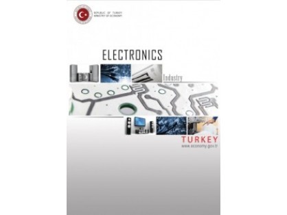 A brief report about electronics production and trade in Turkey has been recently updated by Ministry of Economy.